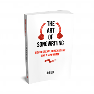 The Art of Songwriting - Ed Bell