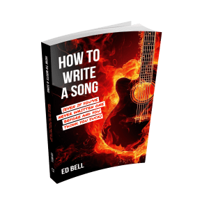 How to Write a Song... – Ed Bell